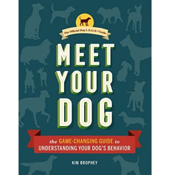 Meet Your Dog: The Game-Changing Guide